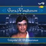Guru Vandhanam - Vol 2 (Bhajans) songs