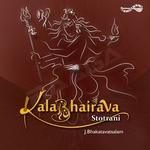 Kalabhairava Stotrani songs