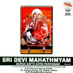 Listen to Lalitha Ascharya Ashtothram songs from Sri Devi Mahathmyam