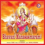 Bhavani Manasasmarami songs