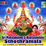 Sri Ashtalakshmi Sthoramala songs