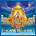 Sri Venkatesa Manasasmarami songs