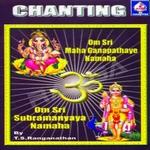 Chanting (Om Sri Mahaa Ganapataye Namaha - Om Sri Subrahmanyaaya Namaha)