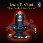 Learn To Chant - Shiva Panchaakshara Stotram songs