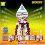 Om Saravanabhava Om songs