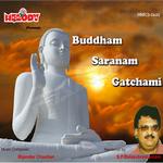Buddham Saranam Gatchami songs