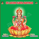 Sri Lakshmi Kubera Manthram songs