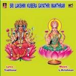 Sri Lakshmi Kubera Gayathri Manthram songs