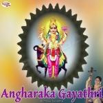 Angharaka Gayathri Mantra songs