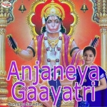 Anjaneya Gaayatri Mantra songs