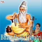 Bharadwaja Gayatri Mantra songs