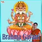 Brahma Gayatri Mantra songs