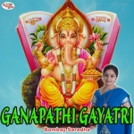 Ganapathi Gayatri Mantra songs