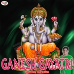 Ganesh Gayatri Mantra songs