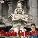 Garuda Gaayatri Mantra songs