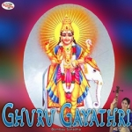 Ghuru Gayathri Mantra songs