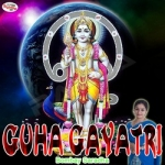 Guha Gayatri Mantra songs