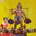 Idumba Gayatri Mantra songs
