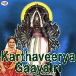 Karthaveerya Gaayatri Mantra songs