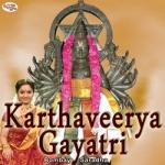 Karthaveerya Gayatri Mantra songs