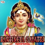 Kartikeya Gayatri Mantra songs