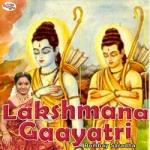 Lakshmana Gaayatri Mantra songs