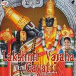 Lakshmi Varaha Gayatri Mantra songs