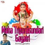 Maha Tripurasundari Gayatri Mantra songs