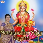 Mahalakshmi Yajur Gayatri Mantra songs