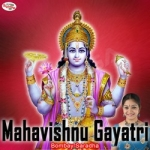 Mahavishnu Gayatri Mantra songs
