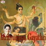 Mrityunjaya Gayathri Mantra songs