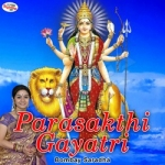 Parasakthi Gayatri Mantra songs