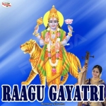 Raagu Gayatri Mantra songs