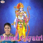 Rama Gayatri Mantra songs