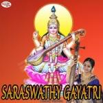 Saraswathy Gayatri Mantra songs