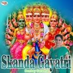 Skanda Gayatri Mantra
