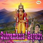Subramania Gayatri Mantra songs