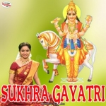 Sukhra Gayatri Mantra songs