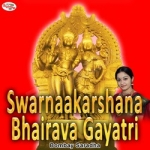 Swarnaakarshana Gayatri Mantra songs