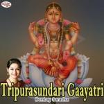 Tripurasundari Gaayatri Mantra songs
