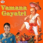 Vamana Gayatri Mantra songs