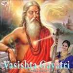 Vasishta Gayatri Mantra songs