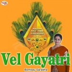 Vel Gayatri Mantra songs