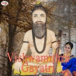 Vishwamithra Gayatri Mantra songs
