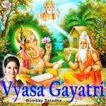 Vyasa Gayatri Mantra songs