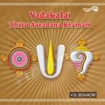 Vadakali Thiru Aradhana Kramam songs