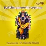 Dakshinamoorthy Stothram songs