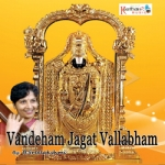 Vandeham Jagat Vallabham songs