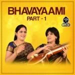 Bhavayaami - Part 1 songs