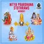 Nitya Prardhana Stothrams - Monday songs